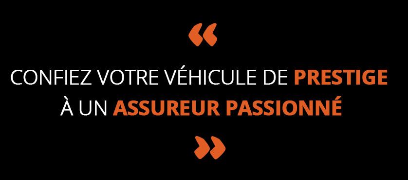 Confiez votre véhicule de prestige à un assureur passionné